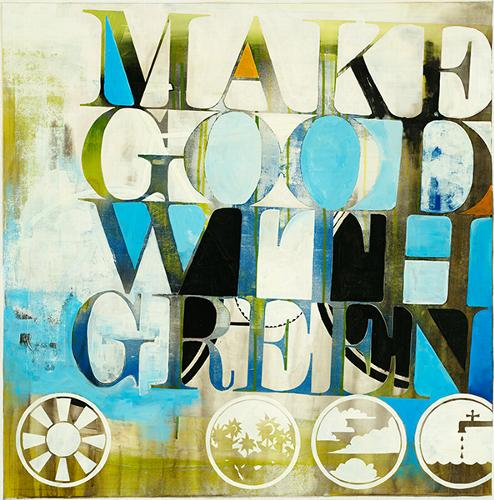 Make Good With Green II